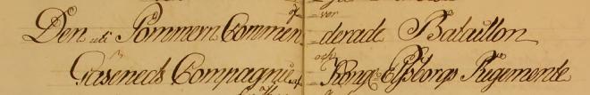 Den uti Pommern Commenderade Bataillion Gäseneds Compagnie Kongl Elfsborgs Regemente (Bild från www.arkivdigital)