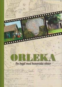 Orleka - En bygd med historiska rötter